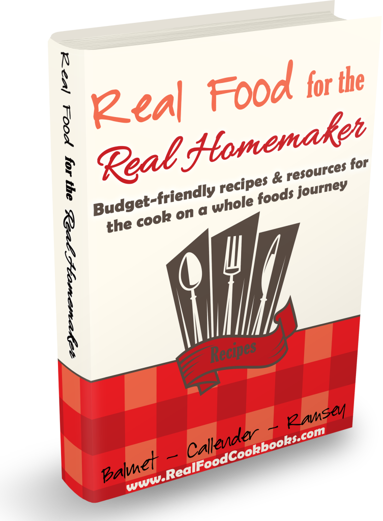 Real Food for the Real Homemaker eBook