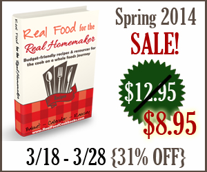 Spring 2014 SALE 5 Easy Steps to Start Eating Real Food